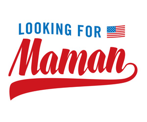 Looking For Maman