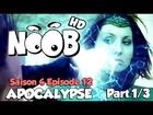 Noob - apocalypse (partie 1)