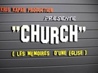 CHURCH, les mémoires d'une église - hors série spécial noel part 2