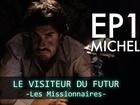 Le visiteur du futur - Michel
