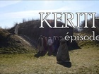 Kerith - Episode 6