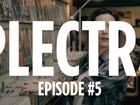 Plectre - Episode 5