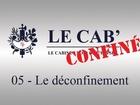 Le Cab' - le déconfinement