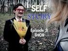 Self Story - thor