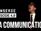 La Nonsérie - la communication