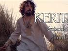 Kerith - Episode 10