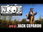 Noob - Le capitaine jack