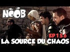 Noob - la source du chaos
