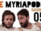 Le Myriapode - Les grosses