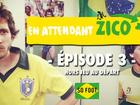 En Attendant Zico - 03 : hors jeu au départ