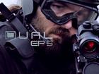 DUAL - Episode 5