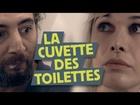 Limite-Limite - La cuvette des toilettes