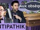 Antipathik - Aux obsèques