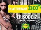 En Attendant Zico - la valise et le travesti