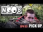 Noob - Pick up