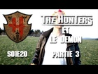 The Hunters - Les Hunters et le démon partie 3
