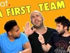 Feat. - Squatter le plateau de la first team