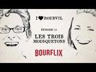 I Love Bourvil - les trois mousquetons