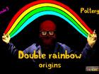 Double rainbow origins - Poltergeist