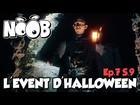Noob - l'event d'halloween
