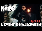 Noob - l'event d'halloween
