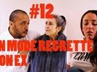 En Mode # - en mode regrette ton ex