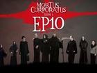Mortus Corporatus - enquête de promotion (part 2)