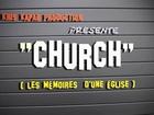 CHURCH, les mémoires d'une église - Le soutien