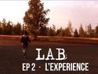 LAB -  l'experience