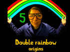 Double rainbow origins - Dead or vivant