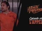La Minute du Prisonnier - l'appel