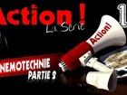 Action ! - Mnémotechnie - partie 2