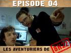 Les aventuriers de 8h22 - Episode 04